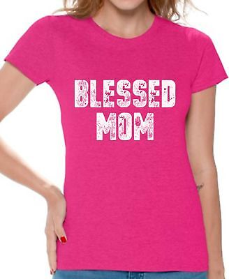 Blessed Mom Shirt Women's Blessed Mom Tshirt Cute Mother's Day Gifts for Women - Blessed Day