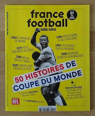 FRANCE FOOTBALL - 50 HISTOIRES DE COUPE DU MONDE