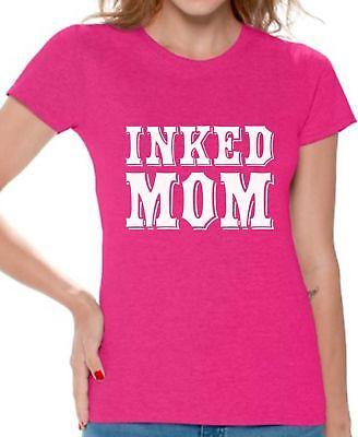 Inked Mom Tshirt for Women Tattooed Mom Shirt Tattoo Mom Gifts Best Mom