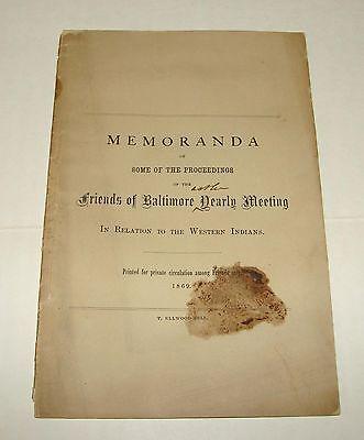 ORIG 1869 MEMORANDA OF PROCEEDINGS - FRIENDS OF BALTIMORE ON AMERICAN INDIANS