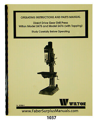 Wilton Models 2475 2476 Direct Gear Drive Drill Press Op Parts Manual 1037