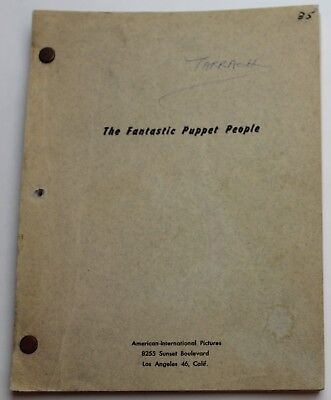 Attack of the Puppet People / George Worthing Yates 1958 Movie Script Screenplay
