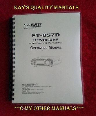 Highest Quality ~ Yaesu FT-857D Operating Manual ON 32Lb w/The Heavier Covers!! for sale  Shipping to Canada