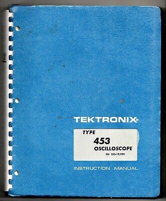 Instruction Manual For The Tektronix 453 Oscilloscope Sn20000
