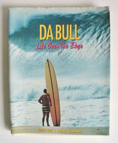 Vintage 1989 Da Bull Life Over The Edge Book Greg Noll Surfer Surf 1st Ed Signed