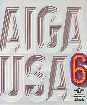 AIGA GRAPHIC DESIGN USA 6 WATSON GUPTILL 1985 ANNUAL AMERICAN INSTITUTE GRAPHIC