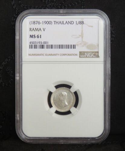 1876 - 1900 Thailand 1/8 Baht Fuang Silver Unc Coin King Rama V Thai NGC MS61