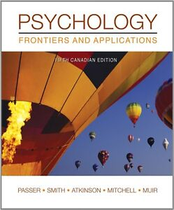 Psychology Frontiers and Applications 5th Canadian Edition