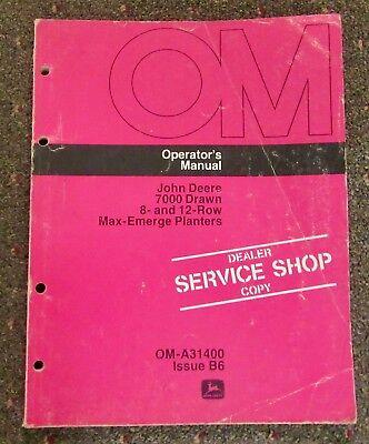 John Deere 7000 Drawn 8-12 Row Max-emerge Planters Operators Manual Om-a31400