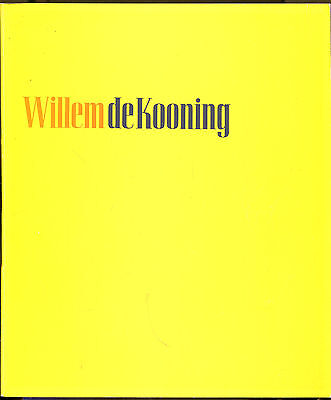 Willem de Kooning by Thomas B. Hess-Museum of Modern Art Exhibition Catalog-1968