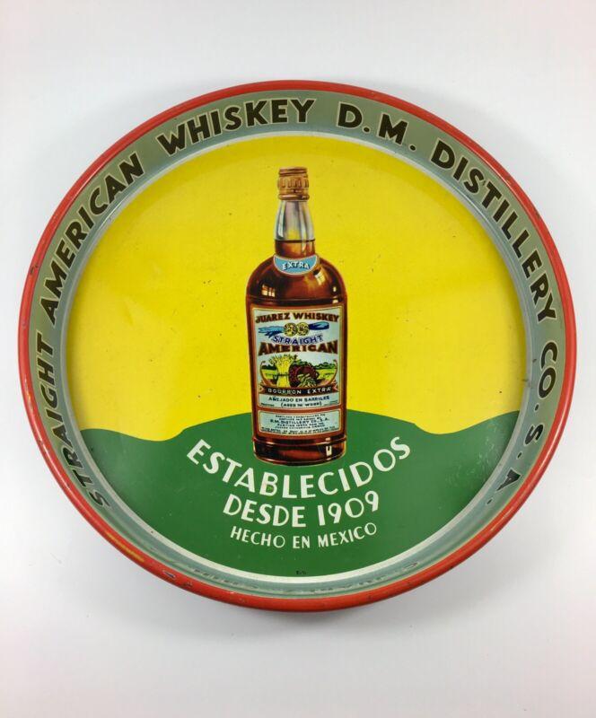 "Antique Metal Juarez Straight American Whiskey Tray D.M. Distillery 13.5"""