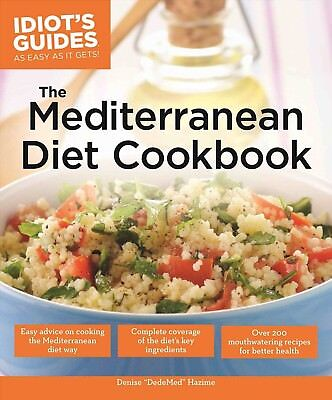 Idiots Guides The Mediterranean Diet Cookbook Brand New Paperback Book Wt71289