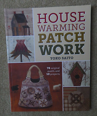 House Warming Patch Work Yoko Saito Book Soft Cover Quilt Craft Book NEW