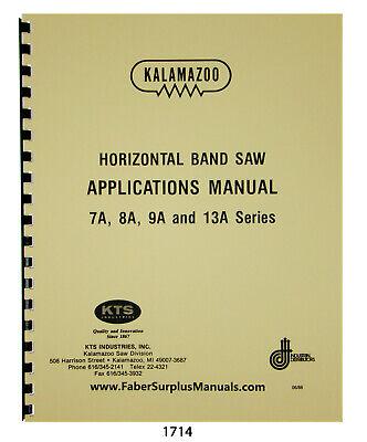 Kalamazoo Horizontal Bandsaw 7a 8a 9a 13a Operating Instructions Manual 1714