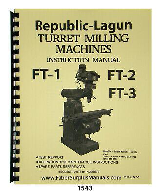 Republic-lagun Ft-1 Ft-2 Ft-3 Milling Machine Op Maint Parts Manual 1543