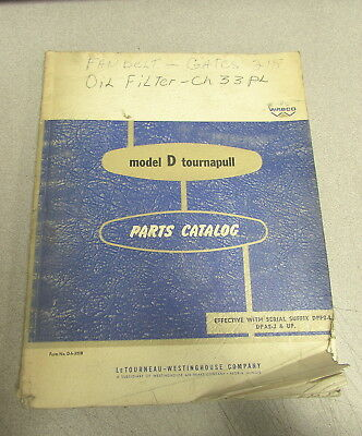 Wabco Model D Tournapull Tractor Parts Book Catalog Manual D H 323B