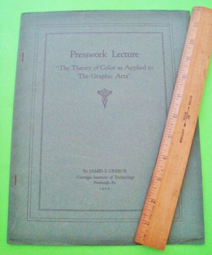rare 1922 CARNEGIE INSTITUTE Pittsburgh THEORY OF COLOR APPLIED TO GRAPHIC ARTS