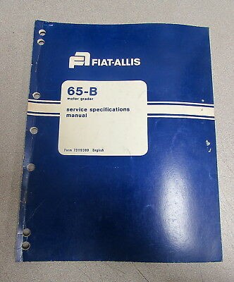 Fiat Allis 65-b Motor Grader Service Repair Manual 73119389 1979