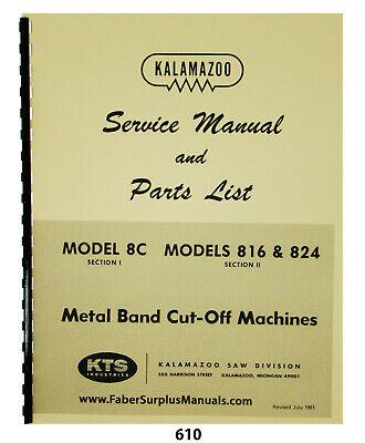 Kalamazoo Horiz Bandsaw Models 8c 816 824 Service Parts List Manual 610