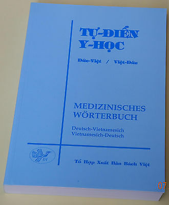 Deutsch-Vietnamesisch / Vietnamesisch-Deutsch Medizinisches Wörterbuch