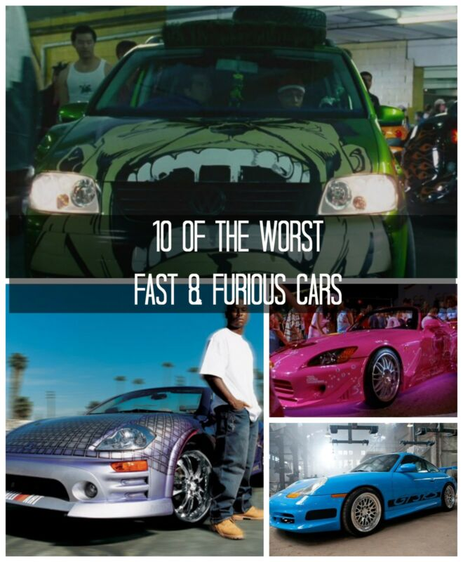 10 Of The Worst Fast & Furious Cars