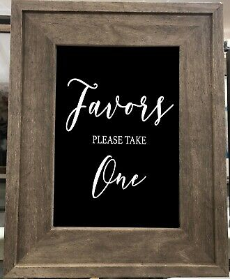 Favors Chalkboard style print /Rustic Wedding sign  Favors 8''x 10''