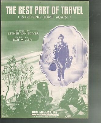 The Best Part of Travel Is Getting Home Again 1944 Sheet Music