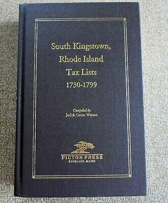 SOUTH KINGSTON RHODE ISLAND TAX LISTS 1730 - 1799 BY JUDITH WATSON HB 2007