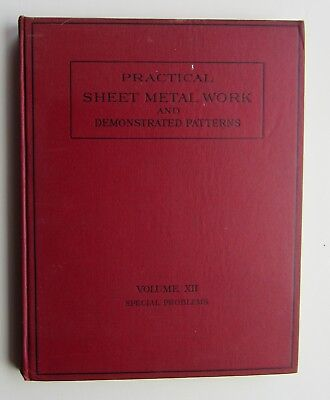 Practical Sheet Metal Work  Demonstrated Patterns Vol Xii Special Problems C12