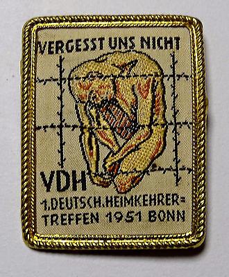 Anstecker - VDH - Vergesst uns nicht - 1. Deutsch. Heimkehrertreffen Bonn 1951
