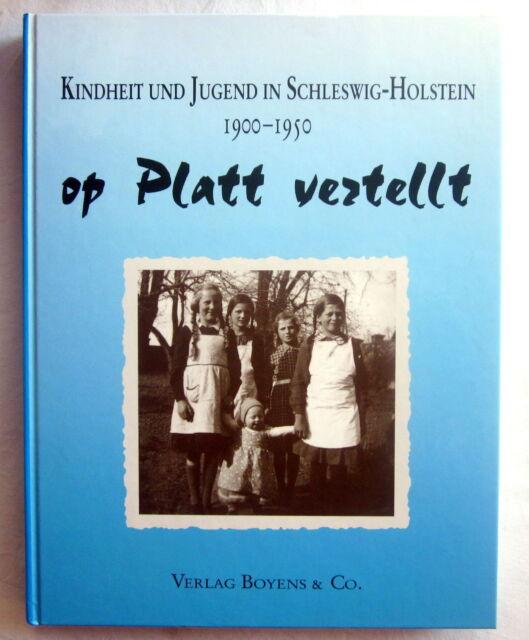 Buch - KINDHEIT UND JUGEND IN SCHLESWIG-HOLSTEIN 1900-1950 op Platt vertellt