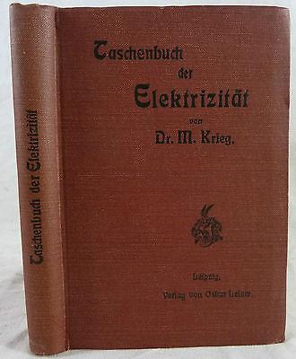 Taschenbuch der Elektrizität von Dr.M.Krieg. 1906
