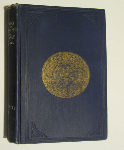 Illustrated History of the United States Mint & Coinage - George G Evans - 1885