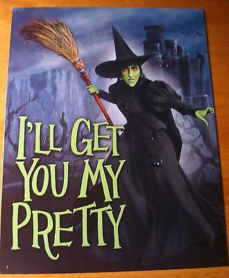 I'LL GET YOU MY PRETTY Wicked Witch Wizard of Oz Movie Sign Halloween Decor NEW
