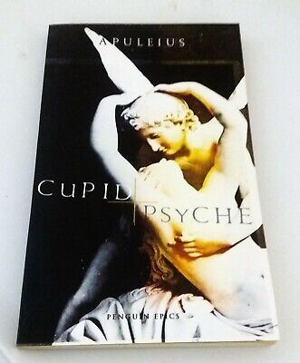 Cupid and Psyche by Apuleius  Translated by E J Kenney