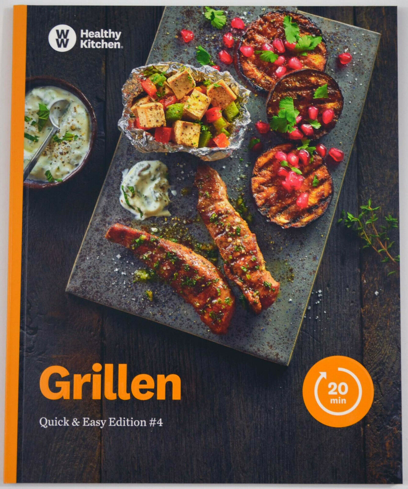 Grillen Kochbuch von Weight Watchers 2019 - *Quick & Easy Edition: #4*