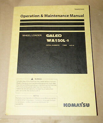 2007 Komatsu Wa150l-5 Wheel Loader Operation Maintenance Manual Pn Ten00210-00