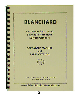 Blanchard Surface Grinder 16-a  16-a2 Operator Parts Manual 12