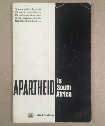 1963 United Nations Publication APARTHEID IN SOUTH AFRICA, Summary of Report