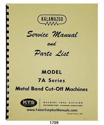 Kalamazoo 7a Series Horizontal Bandsaw Service Manual Parts List 1709