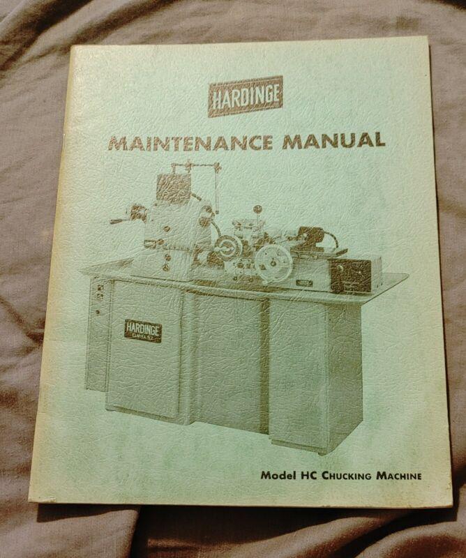 Hardinge Maintenance Manual -- Model HC Chucking Machine -- Undated, Est 70s