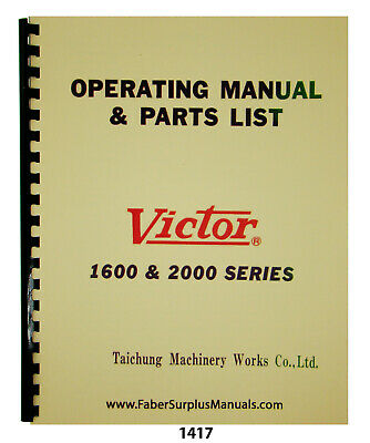 Victor Lathes 1600 2000 Series Operation Parts List Manual 1417