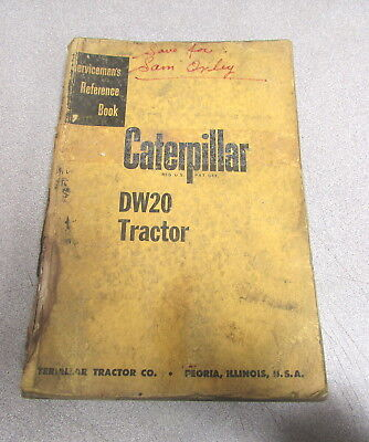 Caterpillar Cat Dw20 Tractor Servicemens Reference Book Manual