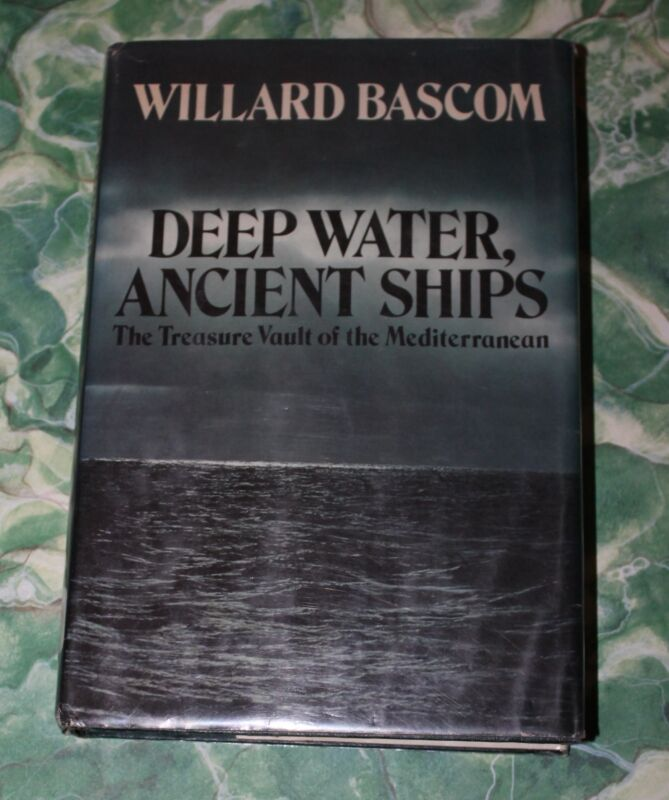 Deep Water Ancient Ship, Willard Bascom, Hardcover  0385089821