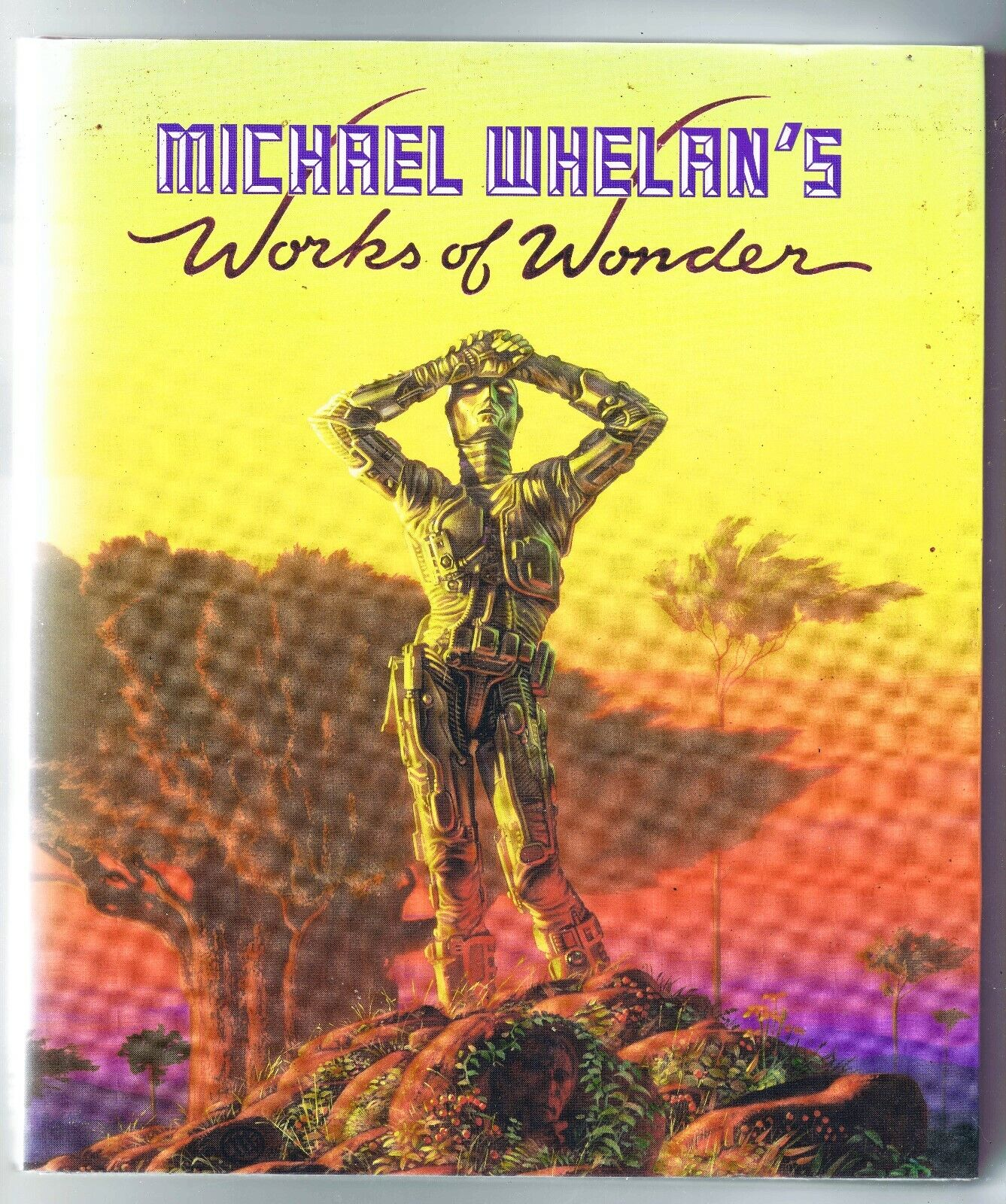 Michael Whelan's Works of Wonder by Michael Whelan (1987, Hardcover)