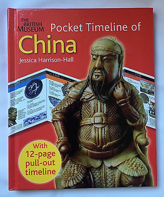 The British Museum Pocket Timeline of China by Jessica Harrison-Hall...