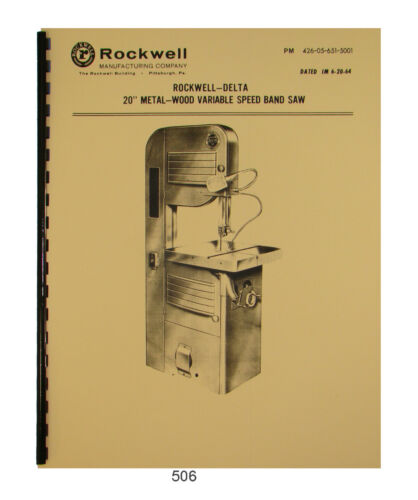 "Rockwell-Delta 20"" Bandsaw 28-365, 28-366 Variable Speed Op & Parts Manual #506"