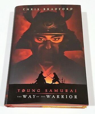 CHRIS BRADFORD YOUNG SAMURAI THE WAY OF THE WARRIOR SIGNED DATED 1st PRINT