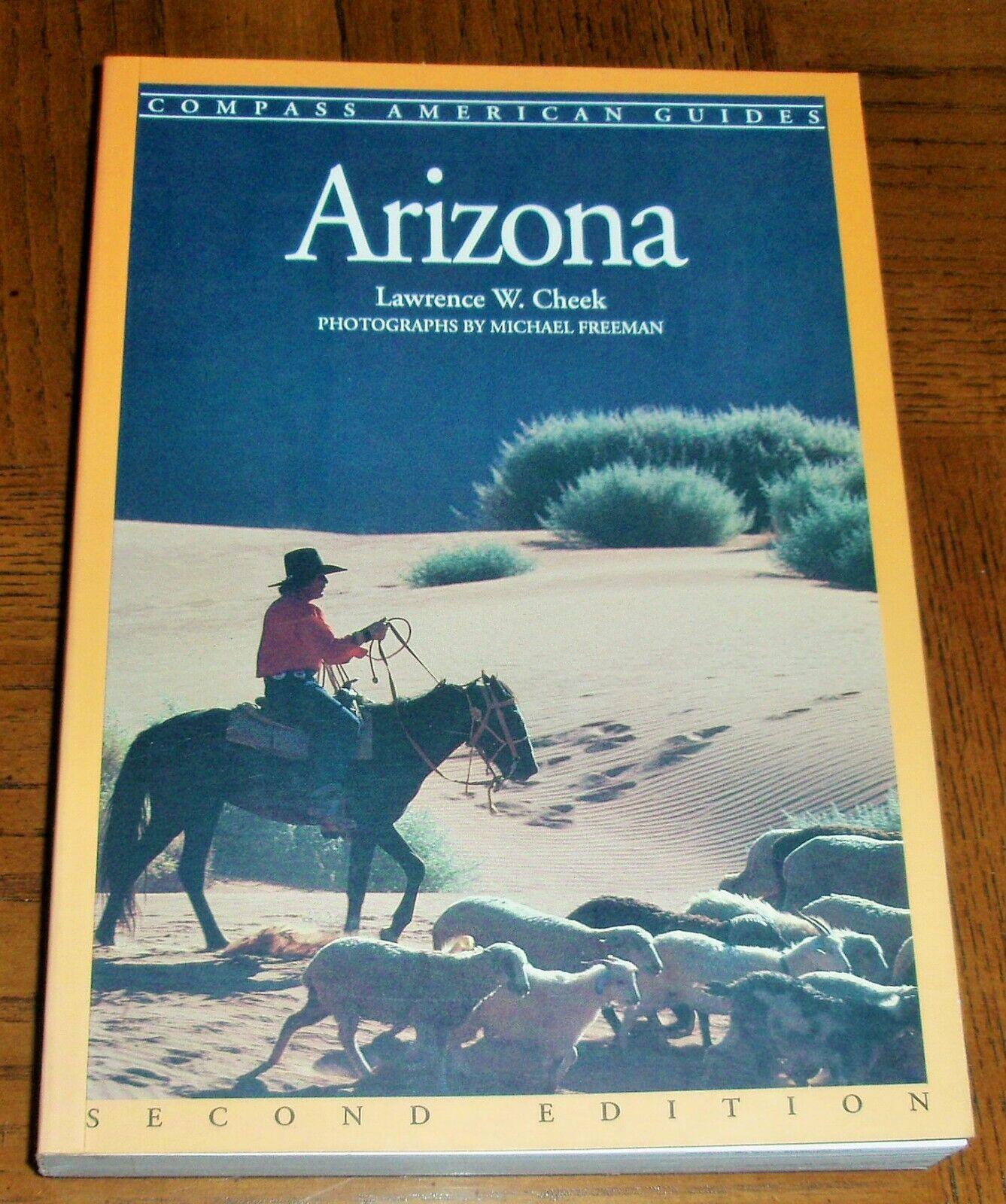 ARIZONA - BOOK BY LAWRENCE W. CHEEK - COMPASS AMERICAN GUIDES SERIES-AMAZING AZ