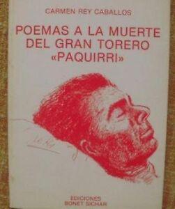 Poemas-a-la-muerte-del-gran-torero-Paquirri-Carmen-Rey-Bonet-Sichar-1987